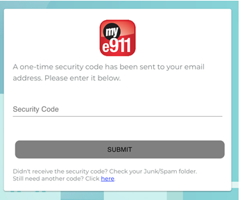 This is the e911 security code entry page that you would of received in your email.