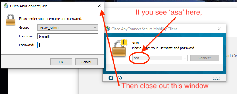 "Windows dialog boxes showing what to do if you see ""asa"" in the connection box. Close out the window and type ""vpn.uncw.edu."""